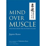 Mind Over Muscle book by Jigaro Kano