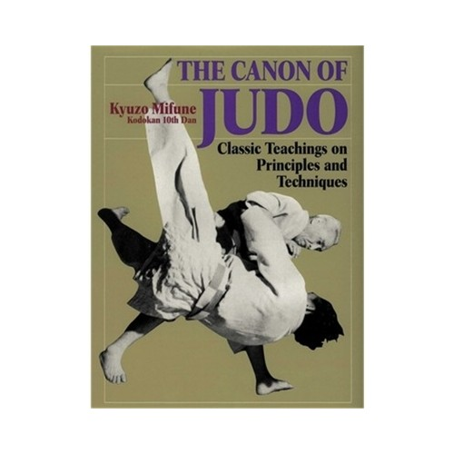 The Canon of Judo book by Kyuzo Mifune