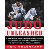 Judo Unleashed Book by Neil Ohlenkamp