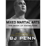 MMA, The Book of Knowledge by BJ Penn