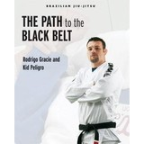 Path to the Black Belt Book by Rodrigo Gracie