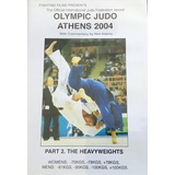 2004 Olympic Judo - Part 2 - The Heavyweights