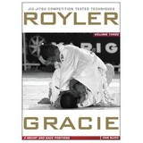Royler Gracie Vol 3 Mount & Back Positions DVD